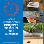 4 Home Maintenance Projects to Complete in the Summer