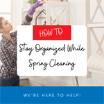 How To Stay Organized While Spring Cleaning