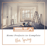 Home Projects to Complete this Spring