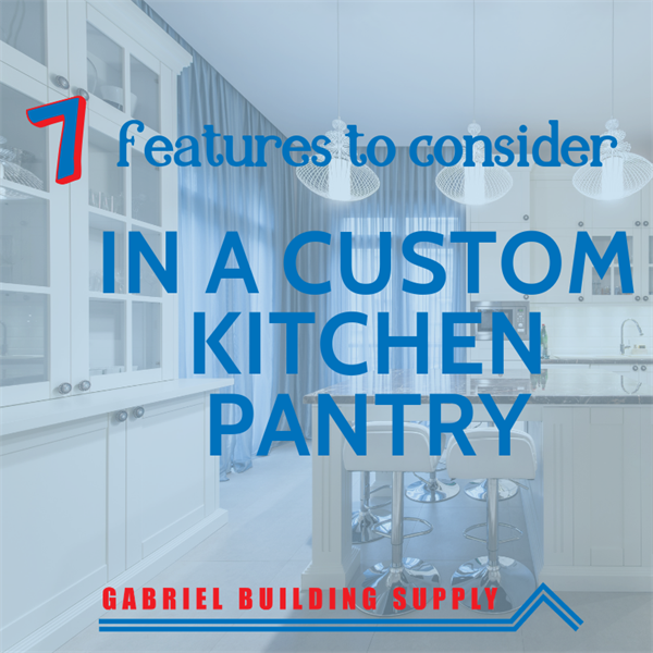 7 Features to Consider in a Custom Kitchen Pantry