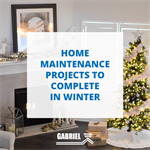 Home Maintenance Projects to Complete in Winter