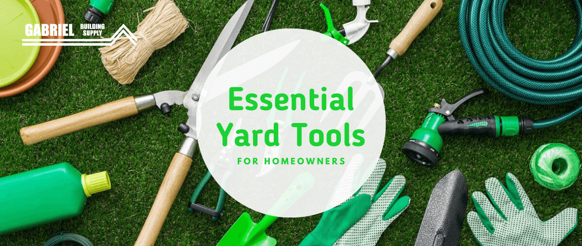 Essential Yard Tools for Homeowners